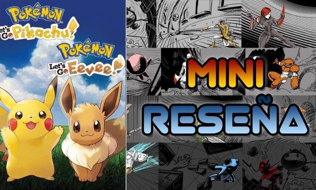 Mini-Reseña Pokémon: Let's Go, Pikachu! y Let's Go, Eevee!