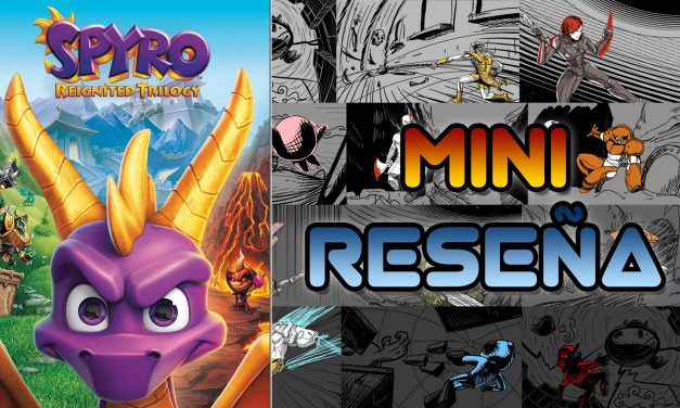 Mini-Reseña Spyro Reignited Trilogy