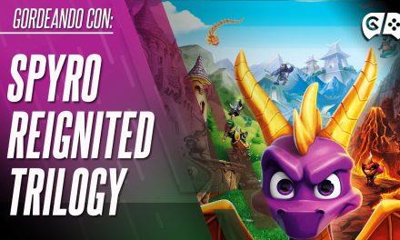 Gordeando con – Spyro Reignited Trilogy