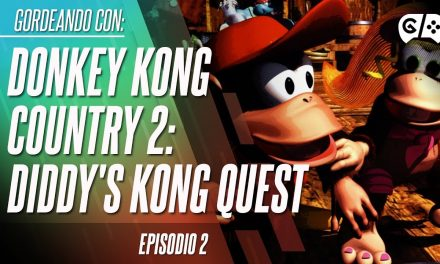 Gordeando con – Donkey Kong Country 2: Diddy's Kong Quest – Parte 2