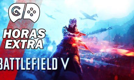 Horas Extra – Battlefield V
