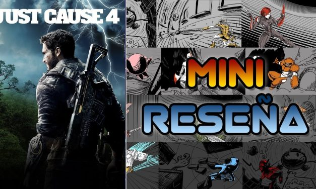 Mini-Reseña: Just Cause 4