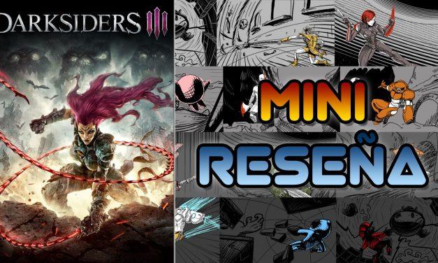 Mini-Reseña: Darksiders III