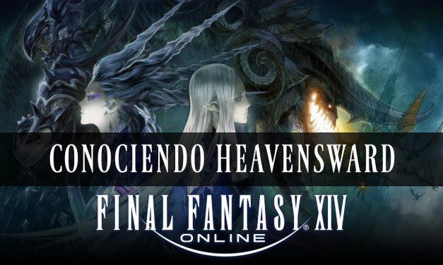 Final Fantasy XIV – Conociendo Heavensward