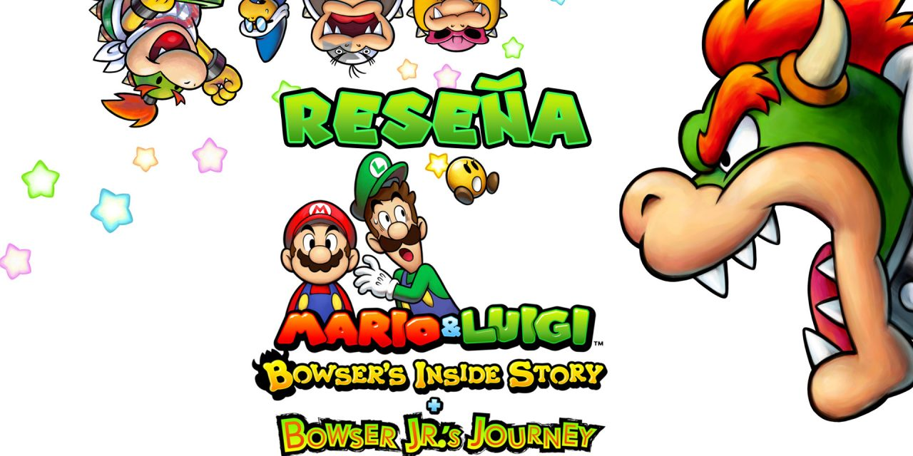 Reseña Mario & Luigi: Bowser's Inside Story + Bowser Jr.'s Journey