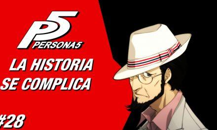 Casul-Stream: Serie Persona 5 #28 – La Historia se Complica