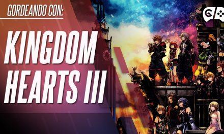 Gordeando con – Kingdom Hearts III