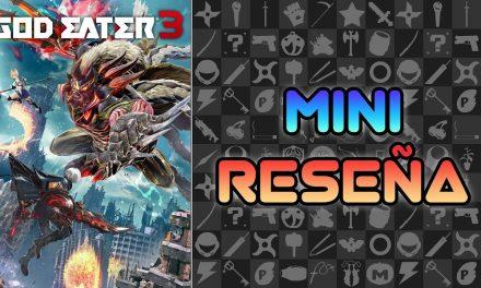 Mini-Reseña God Eater 3