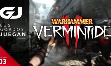 Los Gordos Juegan Warhammer Vermintide 2 – Parte 4