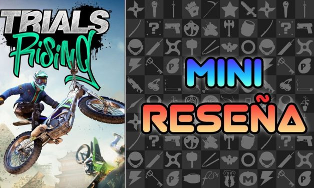 Mini-Reseña Trials Rising