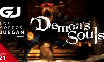 Los Gordos Juegan: Demon's Souls – Parte 21