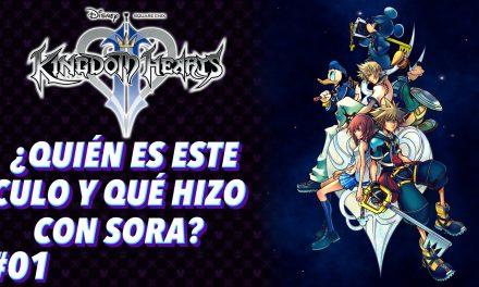 Casul-Stream: Serie Kingdom Hearts 2 #1 – ¿Quién es este culo y qué hizo con Sora?