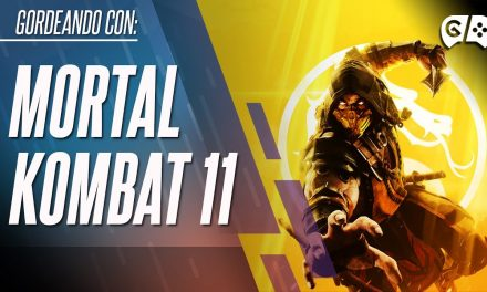 Gordeando con – Mortal Kombat 11