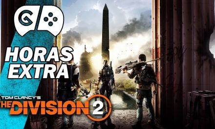 Horas Extra – The Division 2