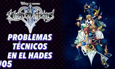 Casul-Stream: Serie Kingdom Hearts 2 #5 – Problemas técnicos en el Hades