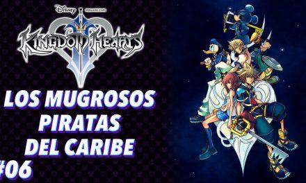 Casul-Stream: Serie Kingdom Hearts 2 #6 – Los mugrosos piratas del Caribe