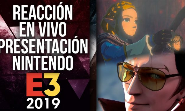 Reacción en Vivo: Presentación Nintendo E3 2019