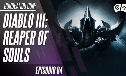 Gordeando con – Diablo III: Reaper of Souls – Parte 4