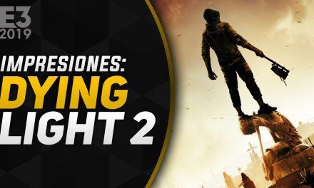 Impresiones Dying Light 2 – E3 2019