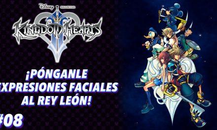 Casul-Stream: Serie Kingdom Hearts 2 #8 – ¡Pónganle expresiones faciales al Rey León!