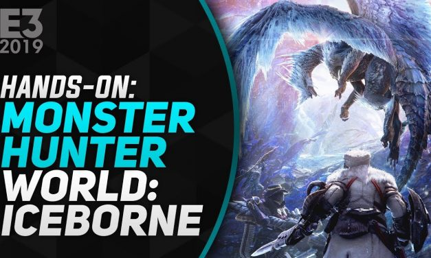 Hands-On Monster Hunter World: Iceborne – E3 2019