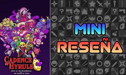 Mini-Reseña Cadence of Hyrule