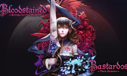 Reseña Bloodstained: Ritual of the Night