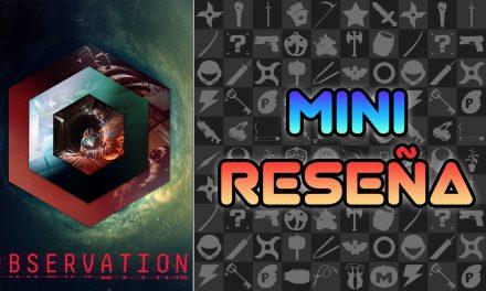 Mini-Reseña Observation