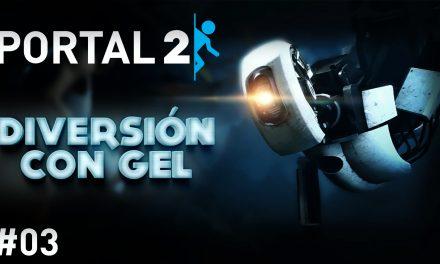 Serie Portal 2 #3 – Diversión con Gel