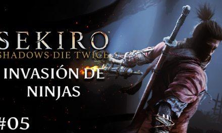 Gordeando con: Sekiro: Shadows Die Twice – Parte 5: Invasión de Ninjas