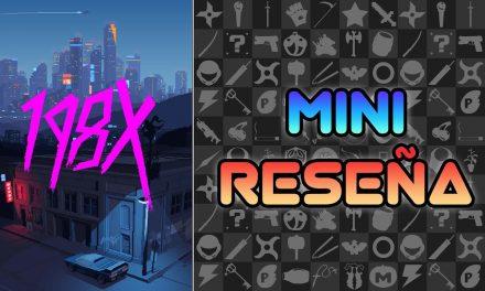 Mini-Reseña 198X