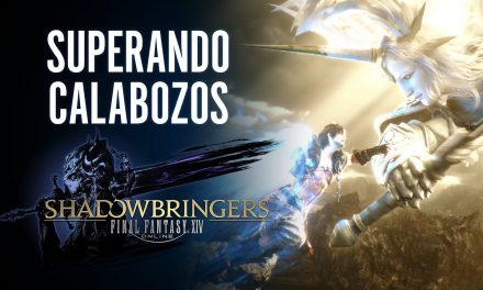 Final Fantasy XIV: Shadowbringers – Superando Calabozos