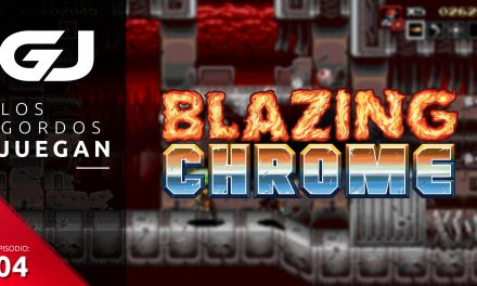 Los Gordos Juegan: Blazing Chrome – Parte 4