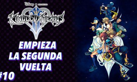 Casul-Stream: Serie Kingdom Hearts 2 #10 – Empieza la segunda vuelta
