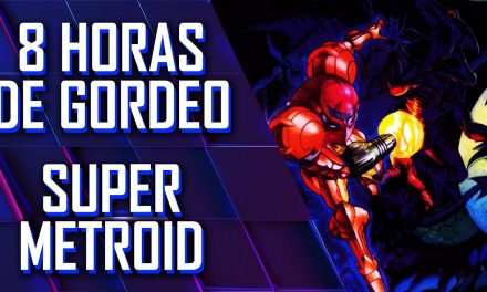 8 Horas de Gordeo 2019 – Super Metroid