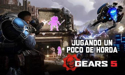 Jugando un poco de Horda en Gears 5 – Gordeando