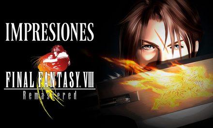 Impresiones Final Fantasy VIII Remastered