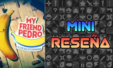 Mini Reseña My Friend Pedro