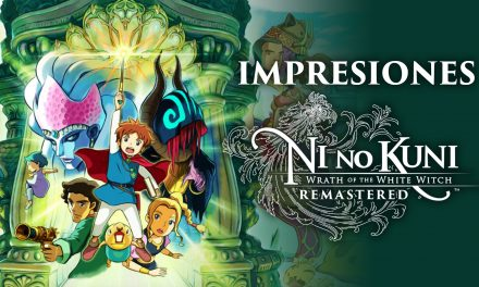 Impresiones Ni No Kuni: Wrath of the White Witch Remastered