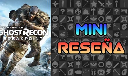 Mini-Reseña Ghost Recon Breakpoint