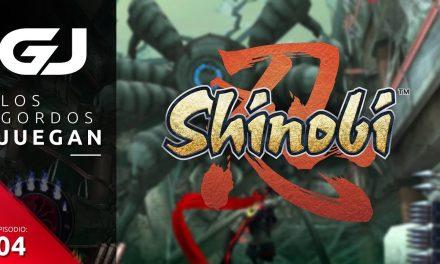 Los Gordos Juegan: Shinobi – Parte 4