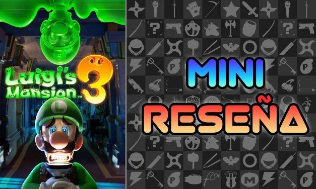 Mini Reseña Luigi's Mansion 3