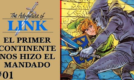 Gordeando con – Zelda II: The Adventure of Link – Parte 1