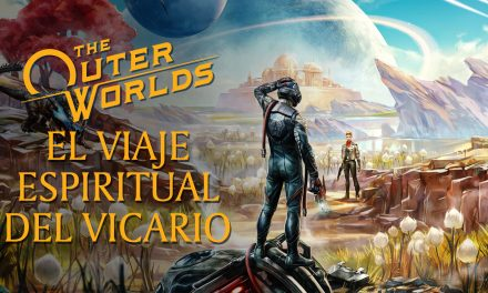 Stream Casual – The Outer Worlds: El viaje espiritual del vicario
