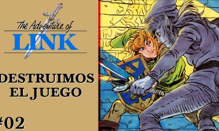 Gordeando con – Zelda II: The Adventure of Link – Parte 2