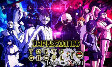 Impresiones TOKYO GHOUL: re CALL to EXIST