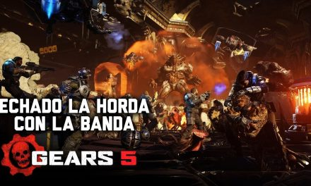 Echando la Horda con la Banda – Gears 5 – Gordeando