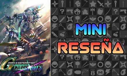 Mini Reseña SD Gundam G Generation Cross Rays