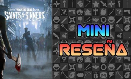 Mini Reseña The Walking Dead: Saints & Sinners