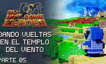 Gordeando con – 3D Dot Game Heroes – Parte 5: Dando vueltas en el templo del viento